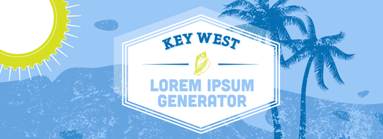 Key West Lorem Ipsum Generator for Web Designers and Copy Writers